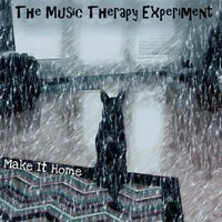 Make It Home — The Music Therapy Experiment