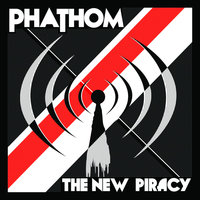 The New Piracy — Phathom