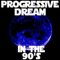 Progressive Dream: in The 90's — сборник