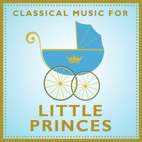 Classical Music For Little Princes — сборник