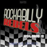 Rockabilly Rebels Vol 2 — сборник