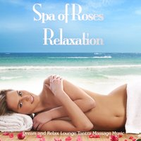 Spa of Roses Relaxation — сборник