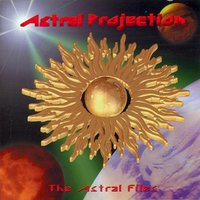 The Astral Files — Astral Projection