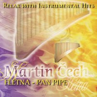 Relax With Instrumental Hits - Pan Pipe — сборник