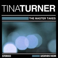 The Master Takes — Tina Turner