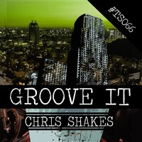 Groove It — Chris Shakes