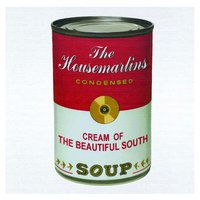 Soup — The Beautiful South, The Housemartins