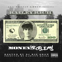 Money Problems — Bailey Rich