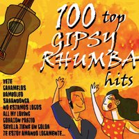 100 Top Gipsy Rhumba Hits — сборник
