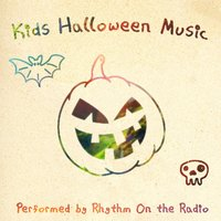 Kids Halloween Music — Rhythm on the Radio