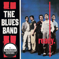 The Blues Band - Ready — The Blues Band