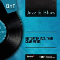 History of Jazz, Then Came Swing — сборник