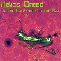 On The Dark Side Of The Sun — Helios Creed