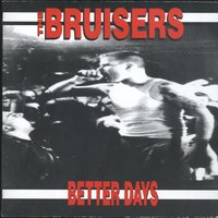 Better Days — Bruisers