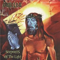 Serpents of the Light — Deicide