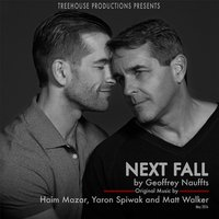 Next Fall — Yaron Spiwak, Haim Mazar & Matt Walker