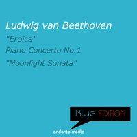 "Blue Edition - Beethoven: ""Eroica"" Symphony, Op. 55 — Людвиг ван Бетховен, Dubravka Tomsic, Alberto Delande, South German Philharmonic Orchestra"