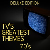 Tv's Greatest Themes: 70's — TV Tunesters