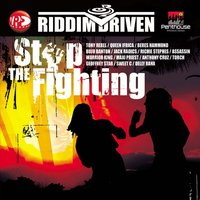 Riddim Driven: Stop The Fighting — сборник