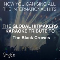 The Global HitMakers: The Black Crowes — The Global HitMakers
