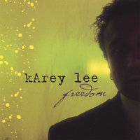 Freedom — Karey Lee