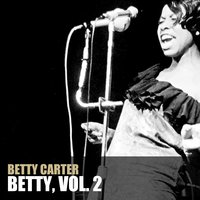 Betty, Vol. 2 — Betty Carter