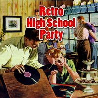 Retro High School Party — сборник