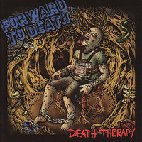 Death Therapy — Forward to Death