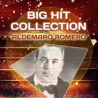 Big Hit Collection — Aldemaro Romero