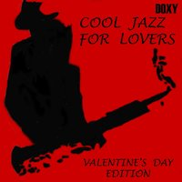 Cool Jazz for Lovers — сборник
