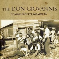 Comme facette mammeta — The Don Giovannis