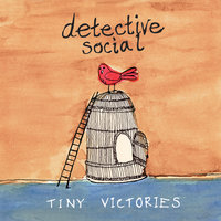 Tiny Victories EP — Detective Social