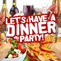 Let's Have a Dinner Party! — Crescent City Orchestra