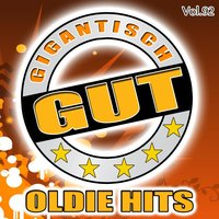Gigantisch Gut: Oldie Hits, Vol. 92 — сборник