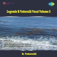 R Vedavalli - Legends Vocal - Vol 5 — R Vedavelli