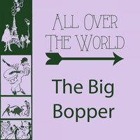 All Over The World — The Big Bopper