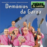 Raizes Do Samba — Demonios Da Garoa