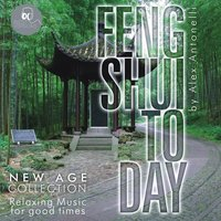 Feng Shui Today / New Age Collection — Alex Antonelli