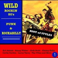 Wild Rockin 50's: Punk & Rockabilly, Vol. 1 — сборник