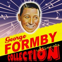 Ultimate Collection — George Formby