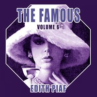 The Famous Edith Piaf, Vol. 6 — Edith Piaf