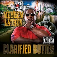 Clarified Butter — Meyhem Lauren