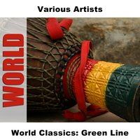 World Classics: Green Line — сборник