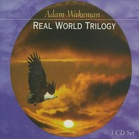 Real World Trilogy — Adam Wakeman