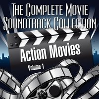 Vol. 1 : Action Movies — The Complete Movie Soundtrack Collection