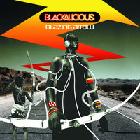 Blazing Arrow — Blackalicious