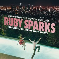 Ruby Sparks — Nick Urata