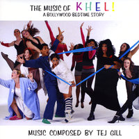 The Music of Khel! a Bollywood Bedtime Story — Tej Gill