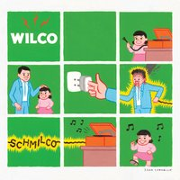 If I Ever Was a Child — Wilco