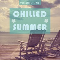 Chilled Summer - 2016, Vol. 1 — сборник